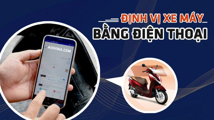 Định vị xe máy bằng điện thoại